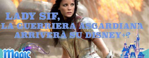Lady Sif, la guerriera asgardiana arriverà su Disney+?