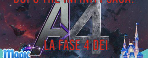 Dopo The Infinity Saga: la Fase 4 dei Marvel Studios