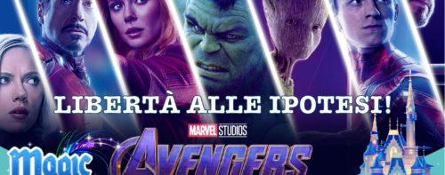 Avengers: Endgame… libertà alle ipotesi!