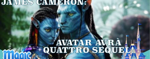 Fate largo a James Cameron: Avatar avrà quattro sequel!