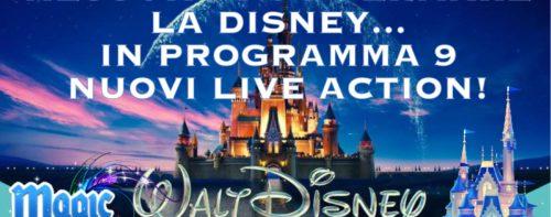 Nessuno può fermare la Disney… in programma 9 nuovi Live Action!